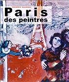 Paris des peintres by Fréedéric Gaussen