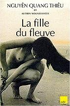 Fille du fleuve (la) by Nguye/Phanon