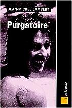 Purgatoire by Jean-Michel Lambert
