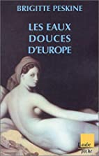 Les Eaux douces d'Europe by Brigitte Peskine