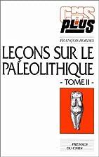 Leçons sur le paléolithique, fascicule 2.…