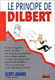 Adams, Scott: Le Principe de Dilbert (French Edition)