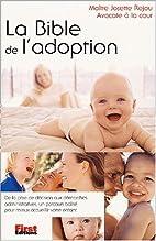 La Bible de l'adoption by Collectif