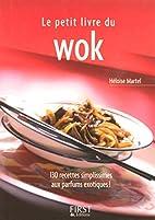 Le Petit Livre du wok by Héloïse…