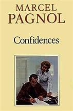 Confidences by Marcel Pagnol
