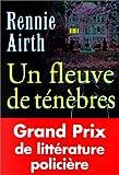 Airth, Rennie: Un fleuve de ténèbres