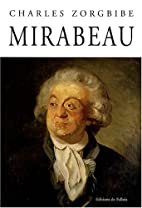 Mirabeau by Charles Zorgbibe
