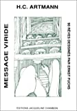 Hans Carl Artmann: Message viride (French Edition)