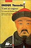 Inoué, Yasushi: Vent et vagues (French Edition)