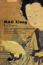 Dame aux pruniers ombreux (la) by Mao Xiang