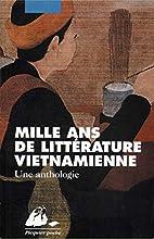 Mille ans de littérature vietnamienne by…