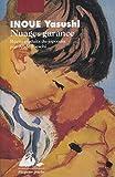 Inoué, Yasushi: Nuages garance (French Edition)