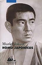Homo Japonicus by Muriel Jolivet