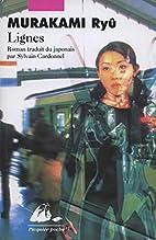Lignes by Ryû Murakami