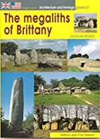 The Megaliths of Brittany by BRIARD JACQUES