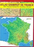 Atlas Gisserot de France by Belzacq