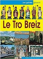 Le Tro Breizh by Yannick Pelletier