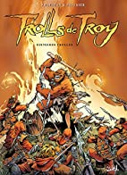 Trolls de Troy, Tome 01 : Histoires Trolles…