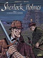 Sherlock Holmes. 2, La folie du colonel…