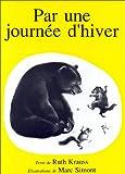 Krauss, Ruth: Par une journée d'hiver (French Edition)