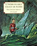 P. J. Lynch: L'Inébranlable soldat de plomb (French Edition)