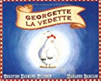 GEORGETTE LA VEDETTE by Christine…