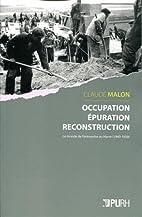 Occupation, Epuration, Reconstruction. le…