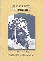 Petit livre de prières by Abbaye de…