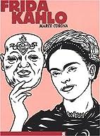 Frida Kahlo : Une biographie suréelle by…
