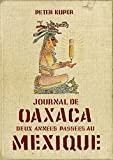 Peter Kuper: Journal de Oaxaca (French Edition)