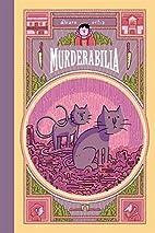 Murderabilia by Alvaro Ortiz
