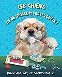 DeGroat, Diane: Les chiens ne se brossent pas les dents !