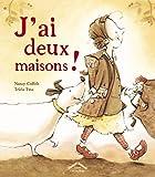 Tricia Tusa: J'ai deux maisons ! (French Edition)