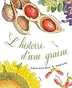 L'histoire d'une graine (French…