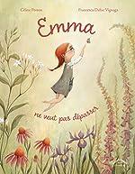 Emma ne veut pas dépasser - Céline Person