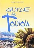 Blanchard, Robert: Guide de Toulon