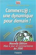 Commerce une dynamique pour demain! by…