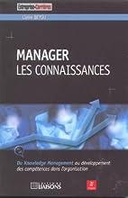 Manager les connaissances by Claire Beyou