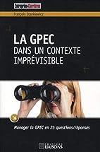la GPEC dans un contexte imprevisible by…