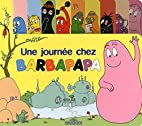 A Day in the Life of Barbapapa by Annette…