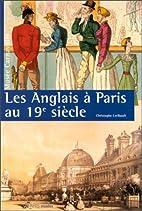 Les Anglais à Paris au 19e siècle by…