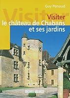 Visiter le château de Chabans et ses…