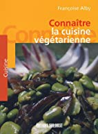La cuisine végétarienne by…
