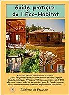 Guide pratique de l'Eco-Habitat by…