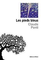 Les pieds-bleus by Claude Ponti