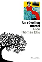Un reveillon mortel by Alice Thomas Ellis
