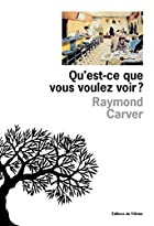 Qu'est-ce que vous voulez voir ? by Raymond&hellip;