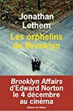 Lethem, Jonathan: Les Orphelins de Brooklyn (French Edition)