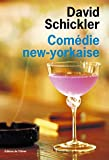 David Schickler: comedie new-yorkaise