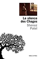 Le silence des Chagos by Shenaz Patel